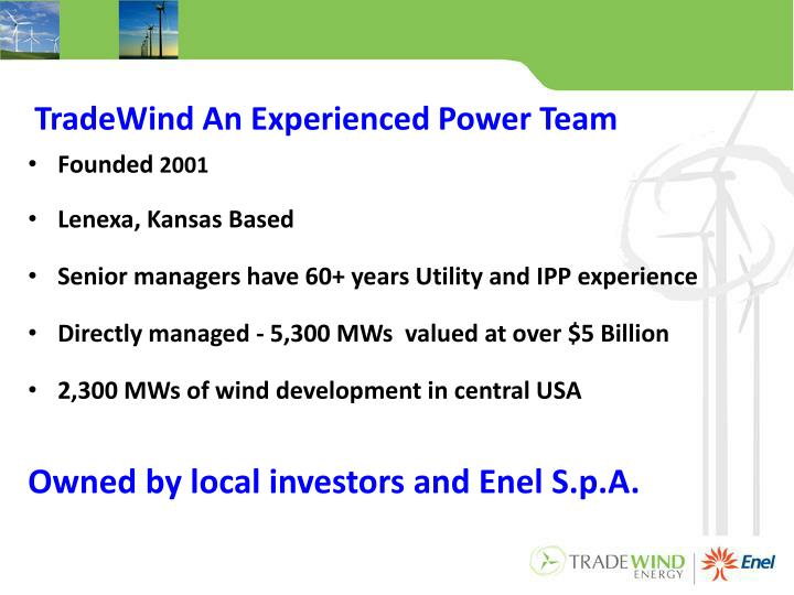 TradeWind An Experienced Power Team