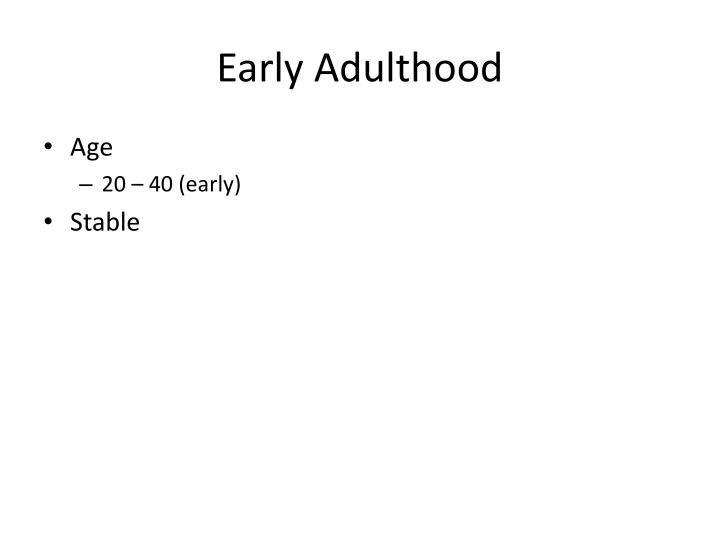 Early adulthood