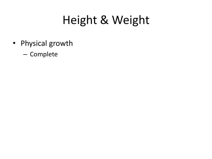 Height & Weight