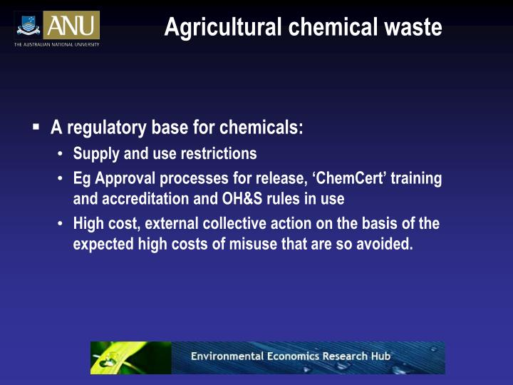Agricultural chemical waste