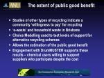 the extent of public good benefit