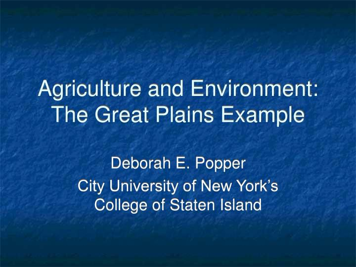 Agriculture and Environment: The Great Plains Example