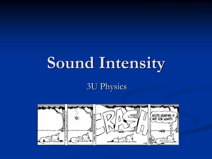 Sound Intensity
