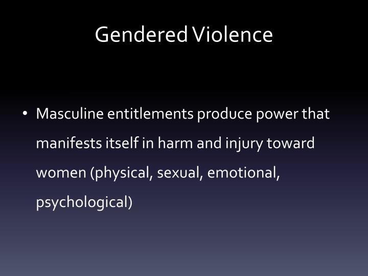 Gendered Violence