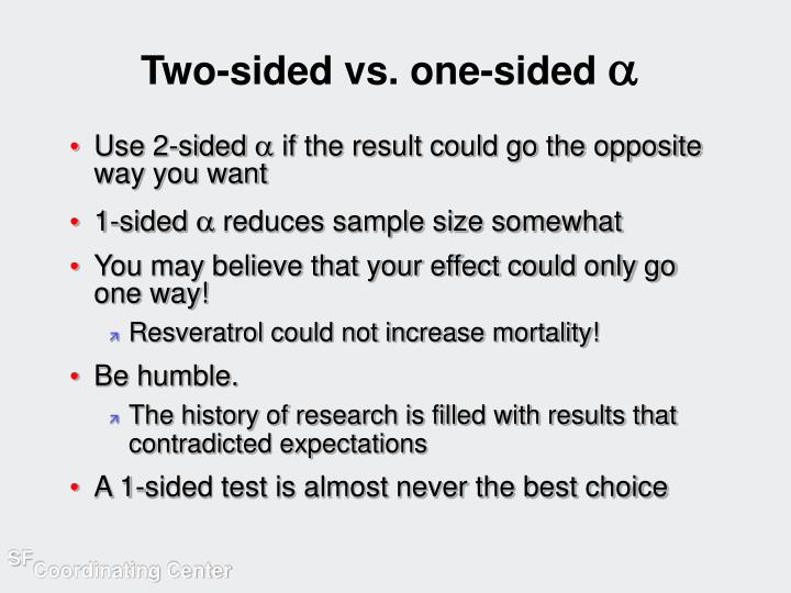 Two-sided vs. one-sided