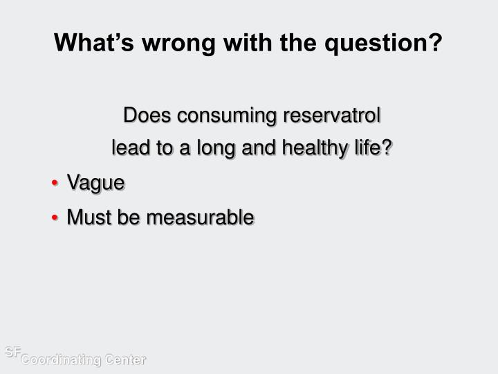 What's wrong with the question?