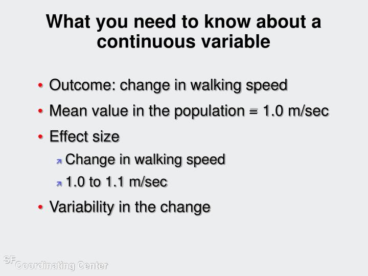 What you need to know about a continuous variable