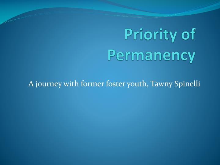 Priority of permanency