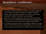 questions continued1