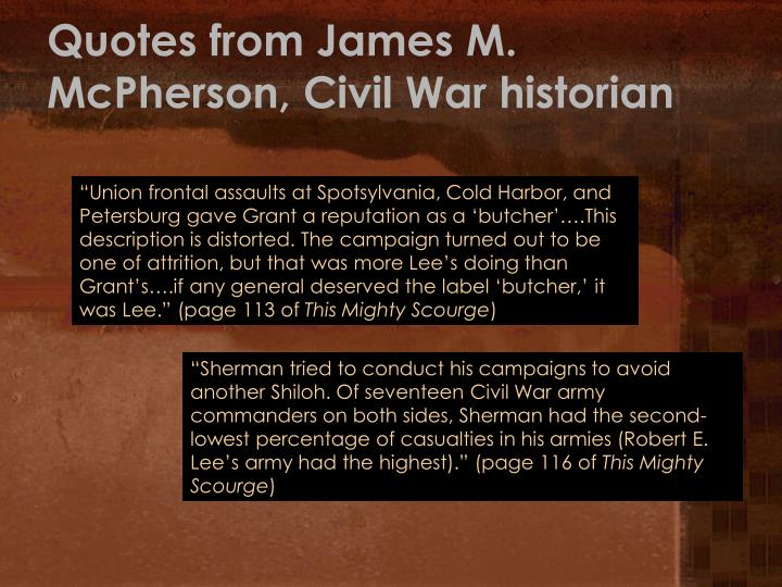 Quotes from James M. McPherson, Civil War historian