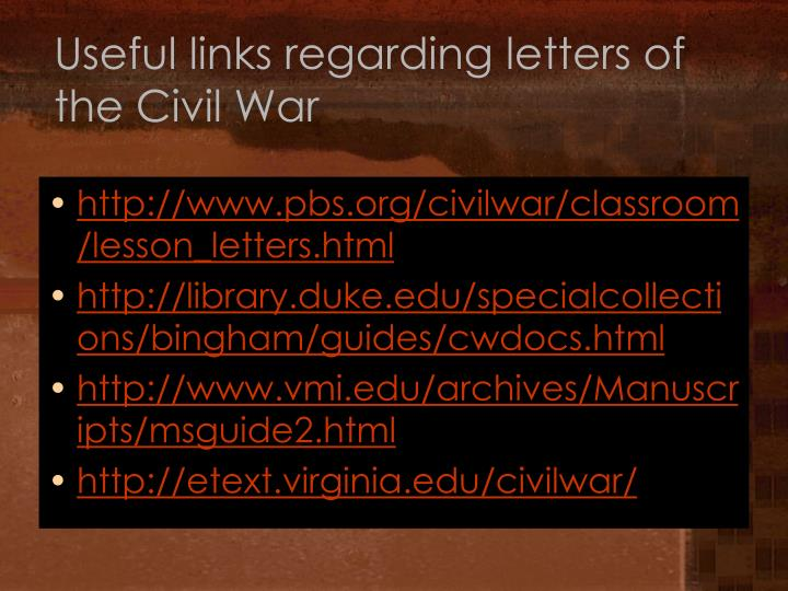 Useful links regarding letters of the Civil War