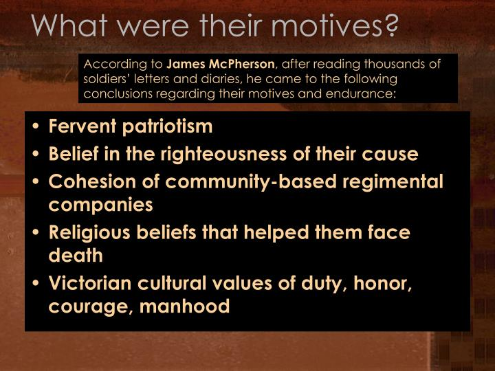 What were their motives?