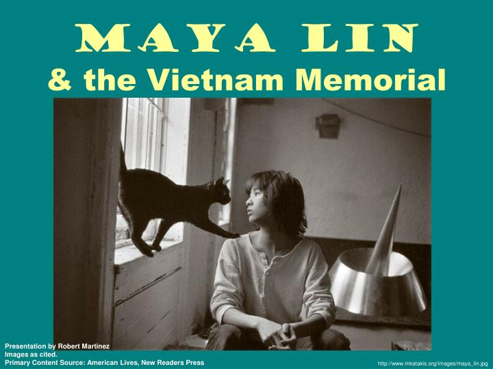 Maya lin the vietnam memorial