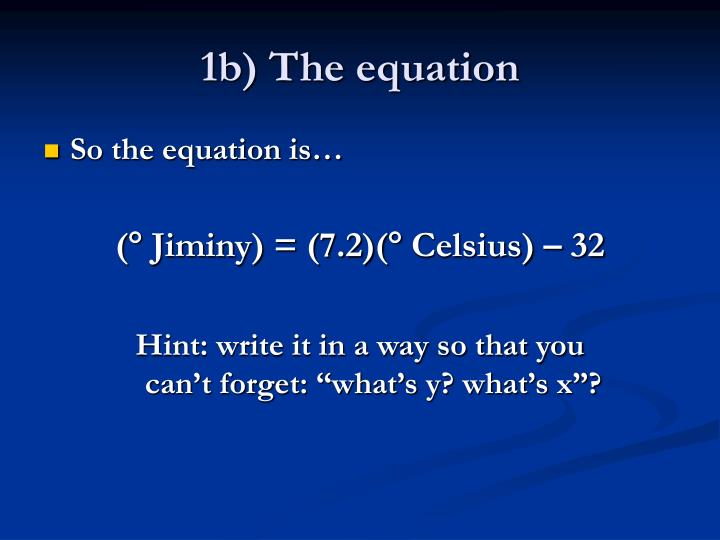 1b) The equation