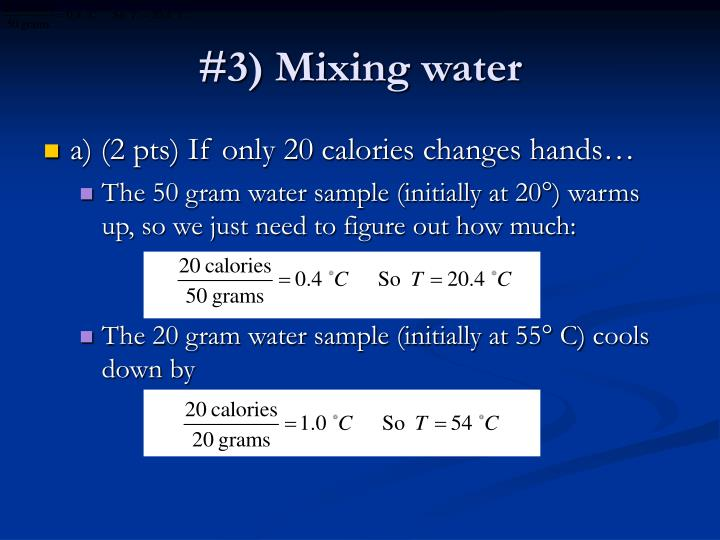 #3) Mixing water
