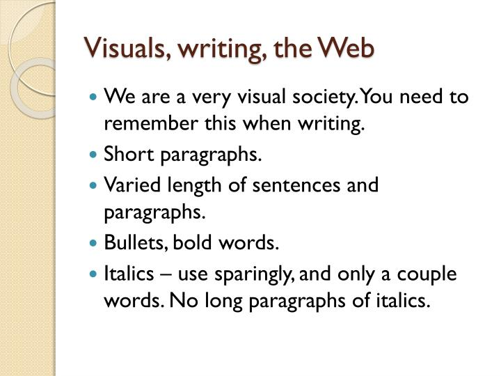 Visuals, writing, the Web