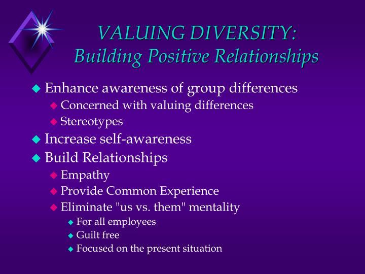 VALUING DIVERSITY: