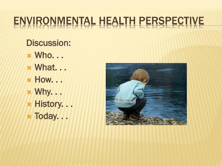 Environmental health perspective