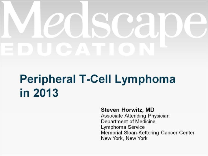 Peripheral T-Cell Lymphoma in 2013