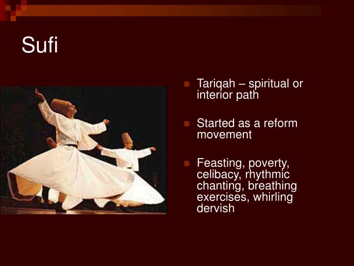 Tariqah – spiritual or interior path