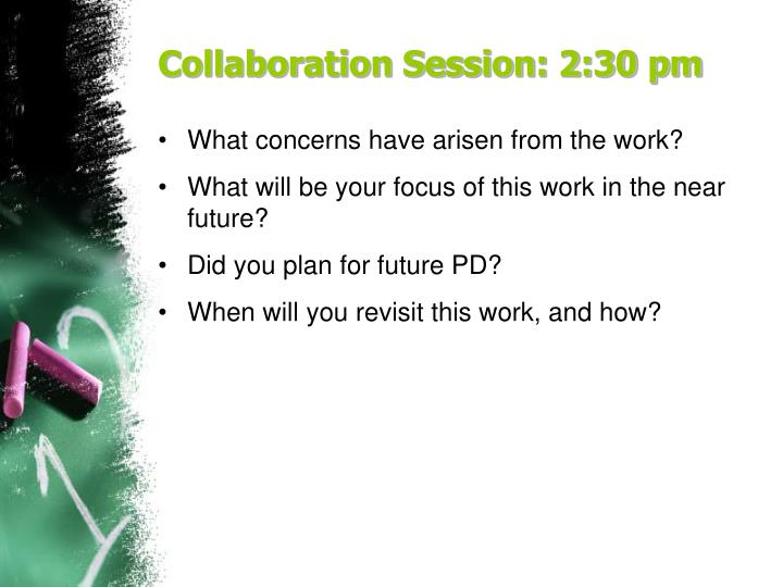 Collaboration Session: 2:30 pm