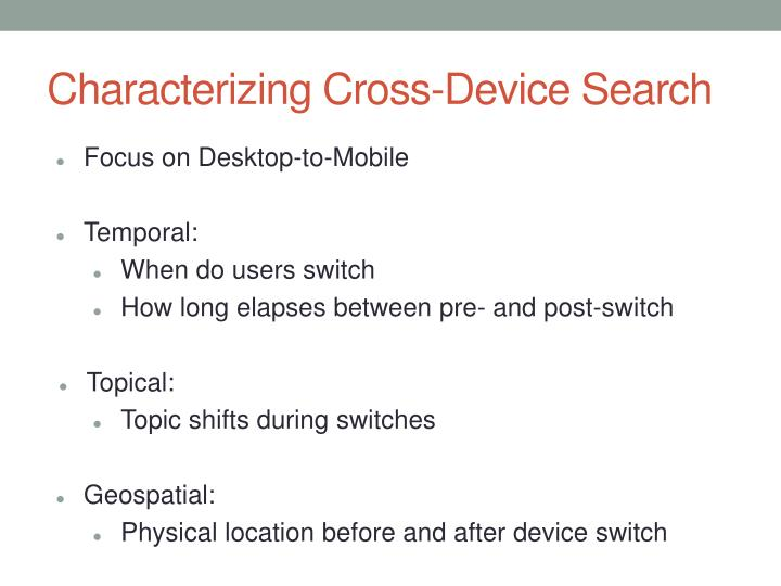 Characterizing Cross-Device Search
