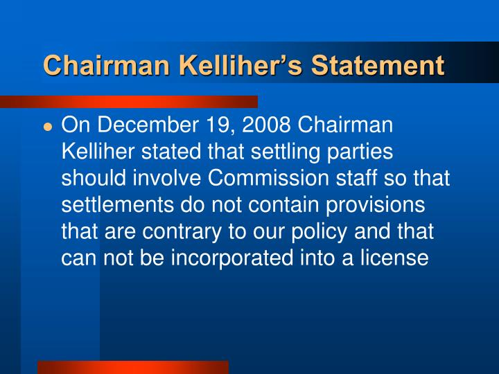 Chairman Kelliher's Statement