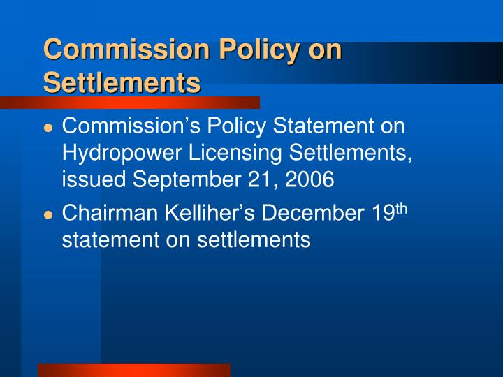 Commission Policy on Settlements