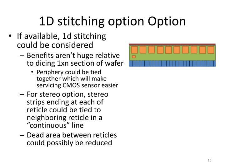 1D stitching option Option