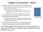 digital z encoding asics