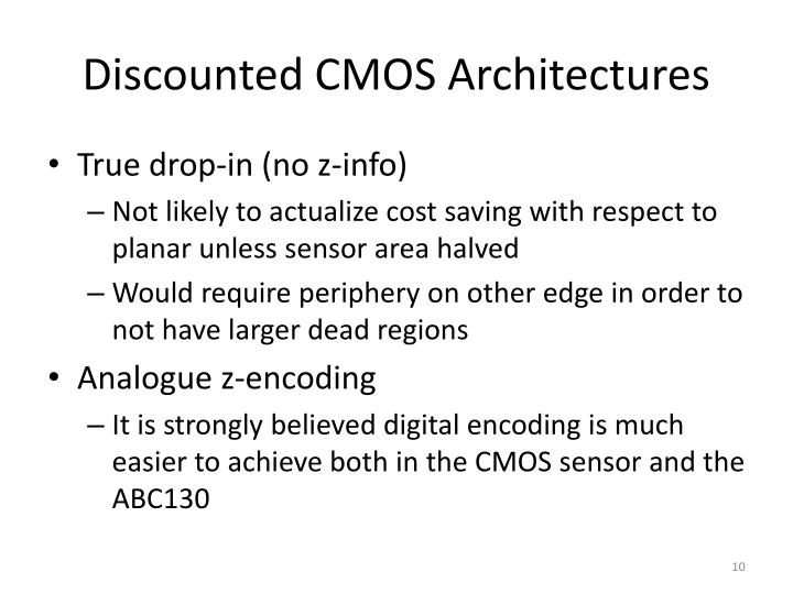 Discounted CMOS Architectures