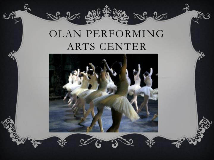 Olan performing arts center