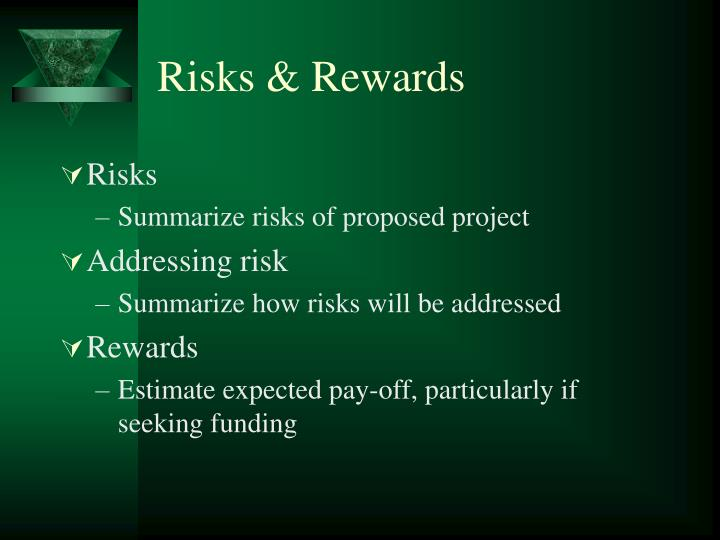 Risks & Rewards
