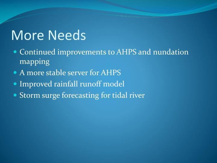 More Needs