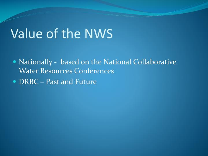 Value of the NWS
