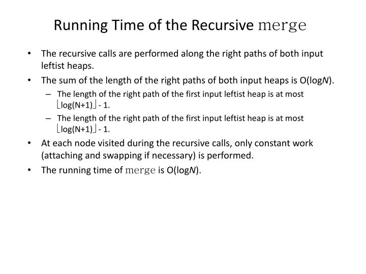 Running Time of the Recursive