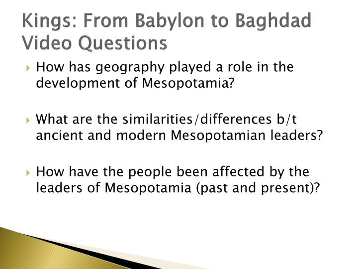 Kings: From Babylon to Baghdad Video Questions