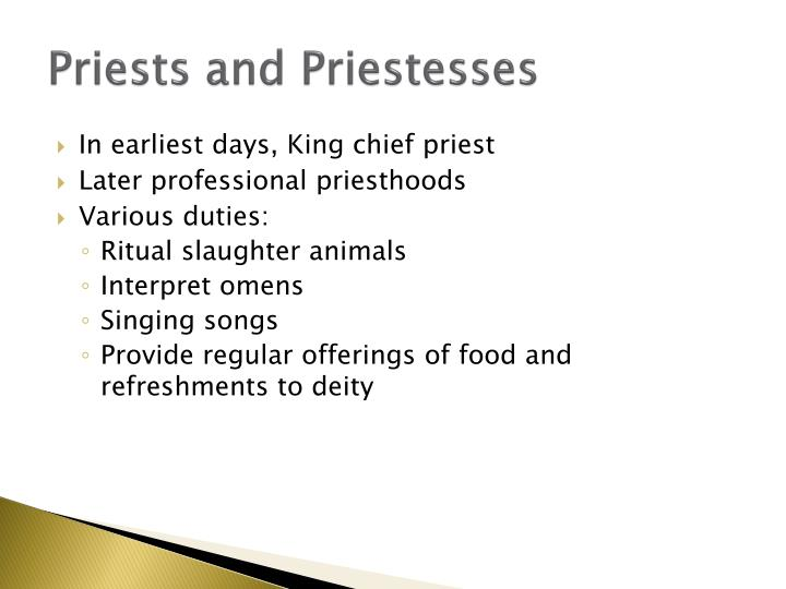 Priests and Priestesses