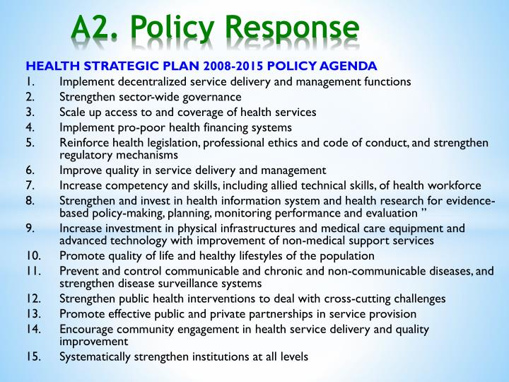 HEALTH STRATEGIC PLAN 2008-2015 POLICY AGENDA