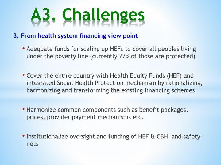3. From health system financing view point