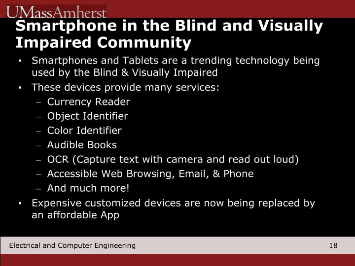 Smartphone in the Blind and Visually Impaired Community