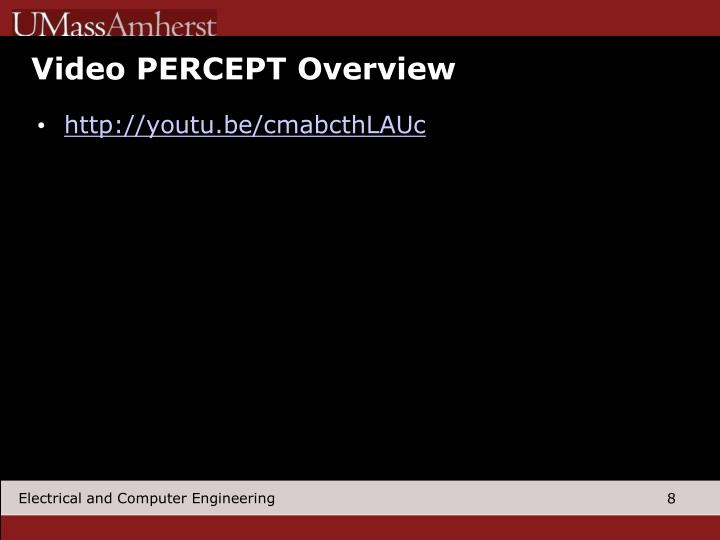Video PERCEPT Overview