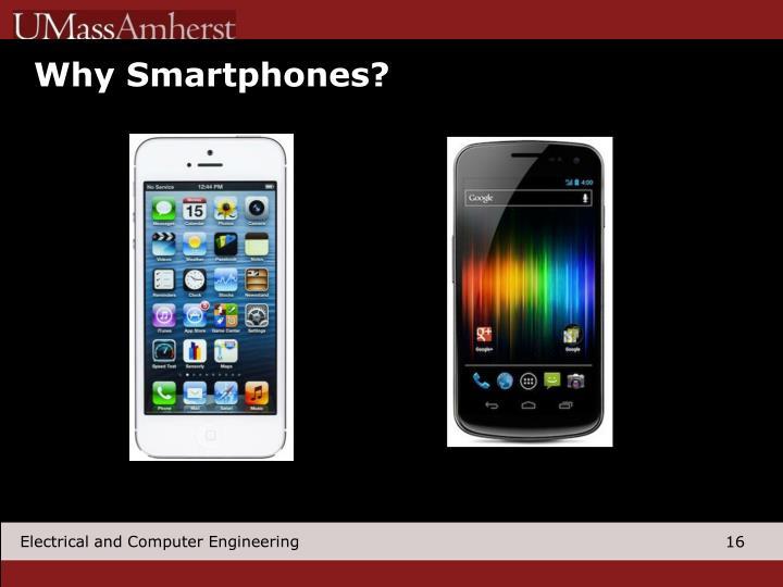 Why Smartphones?