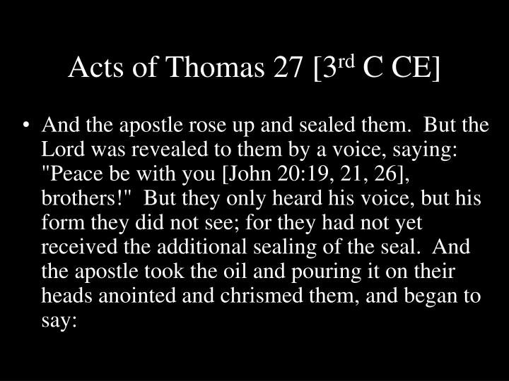 Acts of Thomas 27 [3