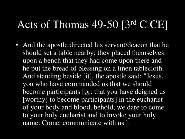 Acts of Thomas 49-50 [3