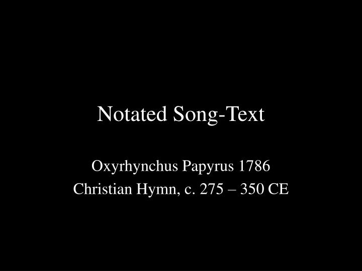 Notated Song-Text