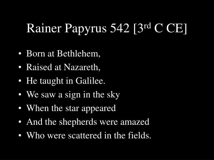 Rainer Papyrus 542 [3