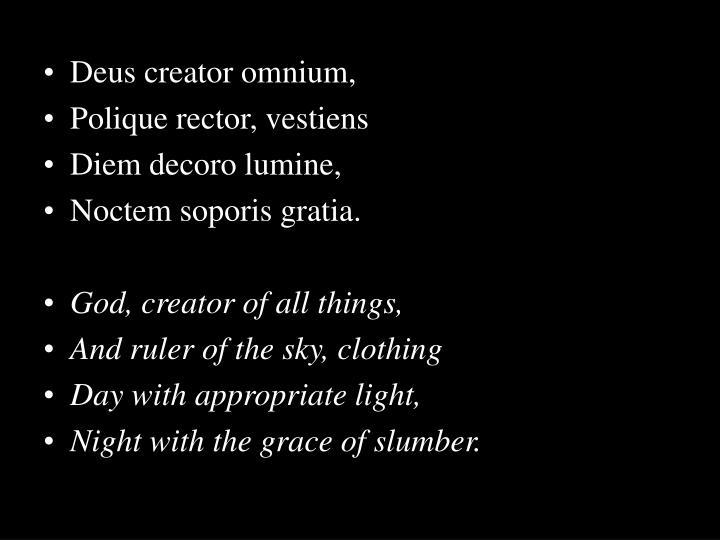Deus creator omnium,