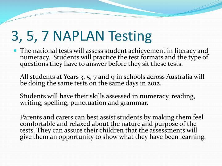 3, 5, 7 NAPLAN Testing