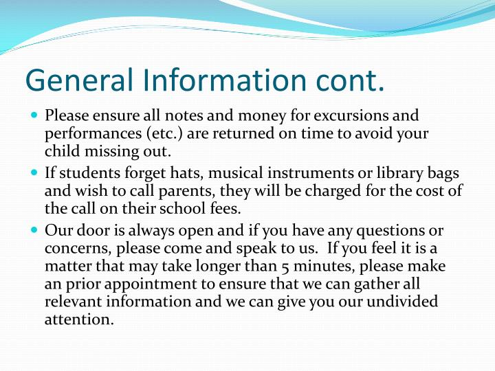 General Information cont.